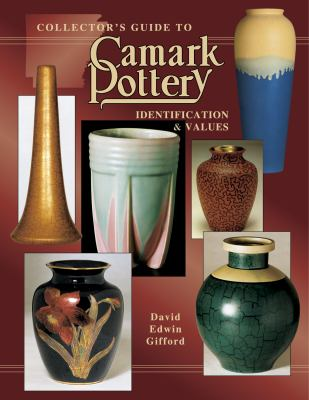 Collectors Guide to Camark Pottery 9780891457657