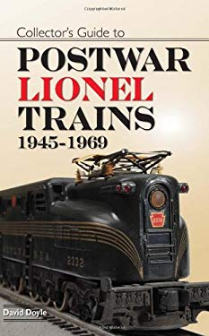 Collectors Guide to Postwar Lionel Trains: 1945-1969 9780896895416
