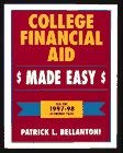 College Financial Aid Made Easy, 1997-1998 Academic Year 9780898158816