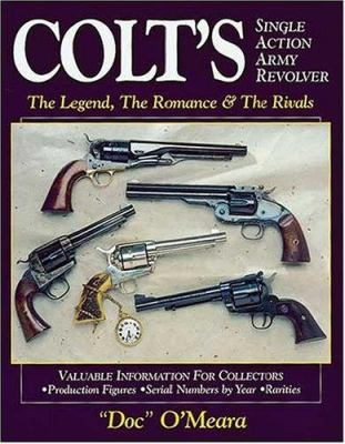 Colts Single Action Army Revolver 9780896892187