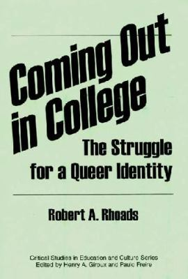 Coming Out in College: The Struggle for a Queer Identity 9780897894210