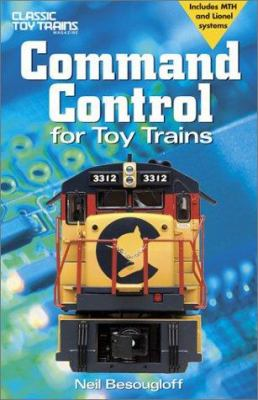 Command Control for Toy Trains 9780897785235