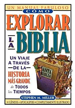 Como Explorar La Biblia 9780899226668