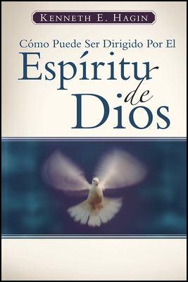 Como Puede Ser Dirigido Por el Espiritu de Dios = How You Can Be Led by the Spirit of God 9780892761371