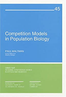Competition Models in Population Biology 9780898711882