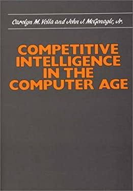 Competitive Intelligence in the Computer Age 9780899301693