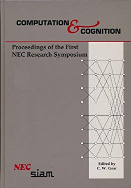 Computation and Cognition: Proceedings of the First NEC Research Symposium 9780898712728