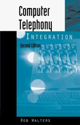 Computer Telephony Integration 9780890069691