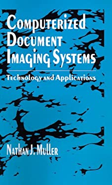 Computerized Document Imaging Systems: Technology and Applications 9780890066614