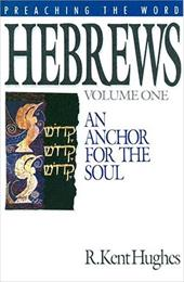 Hebrews (Vol. 1): An Anchor for the Soul