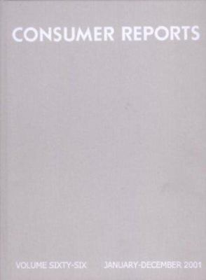 Consumer Reports Bound Volume, 2001: Volume Sixty-Six, January-December 2001 9780890439685