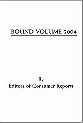 Consumer Reports Bound Volume 2004 9780890439975