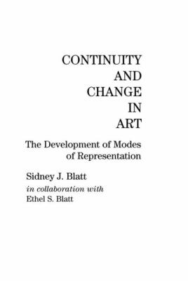 Continuity and Change in Art: The Development of Modes of Representation 9780898593426