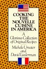 Cooking the Nouvelle Cuisine in America