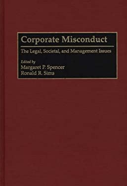 Corporate Misconduct: The Legal, Societal, and Management Issues 9780899308791