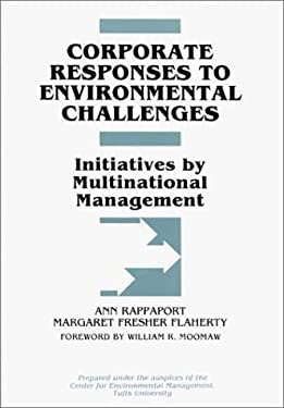 Corporate Responses to Environmental Challenges: Initiatives by Multinational Management 9780899307152