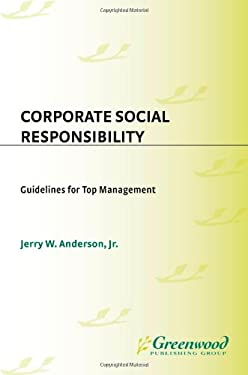 Corporate Social Responsibility: Guidelines for Top Management 9780899302720