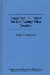 Counselor Education for the Twenty-First Century 4061879