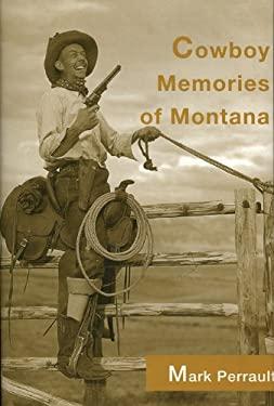 Cowboy Memories of Montana 9780893012076