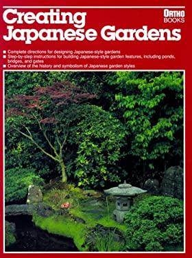 Creating Japanese Gardens 9780897211482
