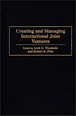 Creating and Managing International Joint Ventures 9780899309705