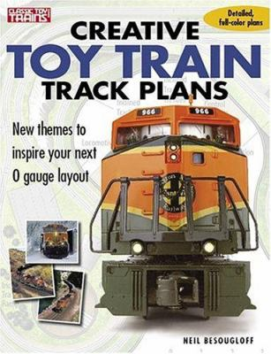 Creative Toy Train Track Plans 9780897785303