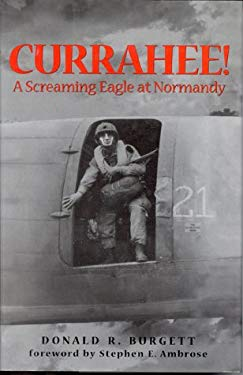 Currahee!: A Paratrooper's Account of the Normandy Invasion 9780891416814