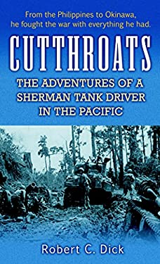 Cutthroats: The Adventures of a Sherman Tank Driver in the Pacific 9780891418849