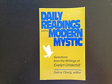 Daily Readings with a Modern Mystic: Selections from the Writings of Evelyn Underhill 9780896225664
