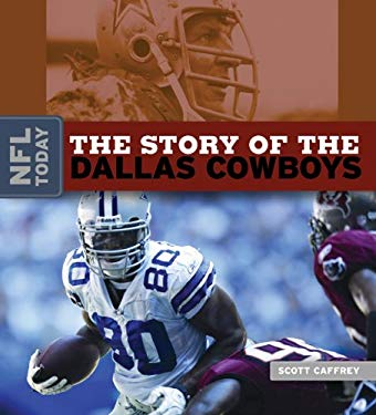 The Story of the Dallas Cowboys 9780898125344