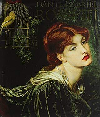 Dante Gabriel Rossetti 9780896599284