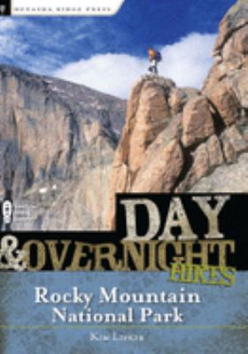 Day and Overnight Hikes: Rocky Mountain National Park 9780897326551