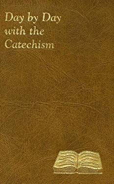 Day by Day with the Catechism 9780899421872