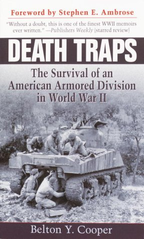 Death Traps: The Survival of an American Armored Division in World War II 9780891418146