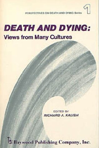Death and Dying: Views from Many Cultures 9780895030122