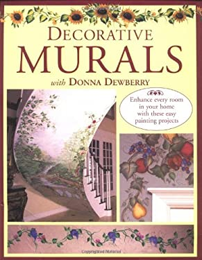 Decorative Murals with Donna Dewberry Decorative Murals with Donna Dewberry 9780891349884