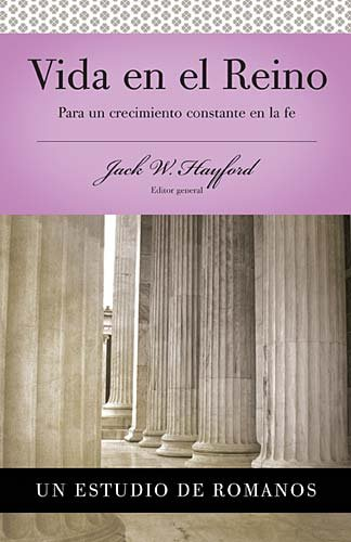 Serie Vida En Plenitud: Vida En El Reino: Para Un Crecimiento Constante En La Fe 9780899225104