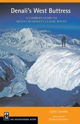 Denali's West Buttress: A Climber's Guide 9780898865165