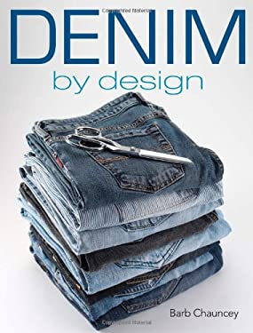 Denim by Design [With Sewing Patterns] 9780896895980