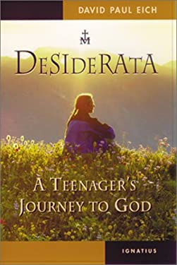 Desiderata: A Teenager's Journey to God 9780898708585