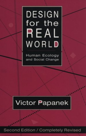 Design for the Real World: Human Ecology and Social Change 9780897331531