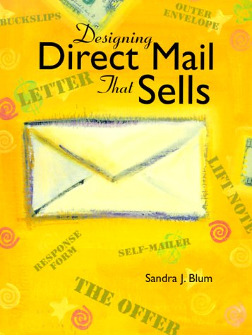 Designing Direct Mail That Sells 9780891348276