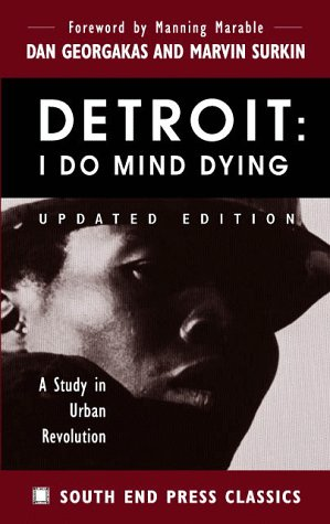 Detroit: I Do Mind Dying: A Study in Urban Revolution (Updated Edition) 9780896085718