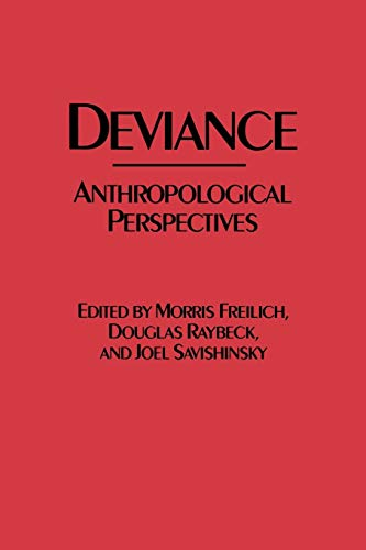 Deviance: Anthropological Perspectives 9780897892049