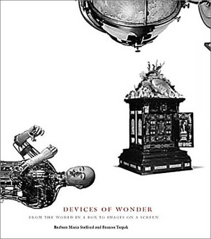 Devices of Wonder: From the World in a Box to Images on a Screen 9780892365906