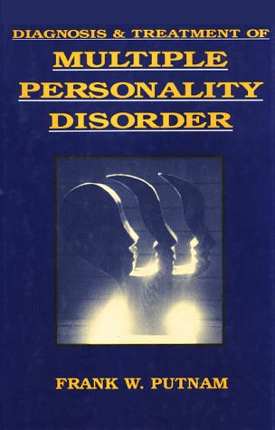 Diagnosis and Treatment of Multiple Personality Disorder 9780898621778