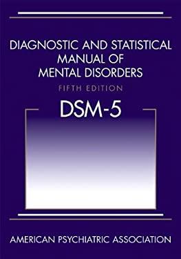 Diagnostic and Statistical Manual of Mental Disorders 9780890425541