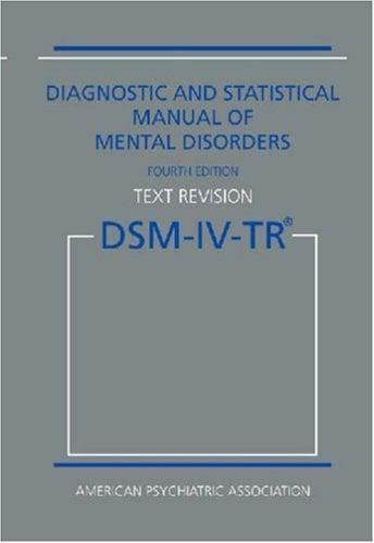 Diagnostic statistical manual of mental disorders: DSM-IV-TR