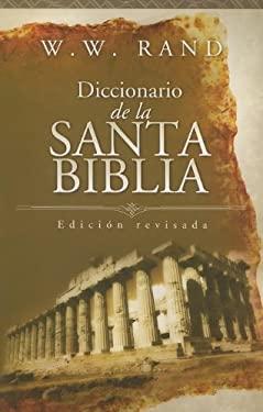 Diccionario de La Santa Biblia 9780899227269