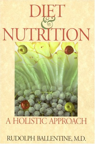 Diet & Nutrition: A Holistic Approach 9780893890483